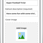 An image depicting data entry required to create an element of gameplay in Kahoot!